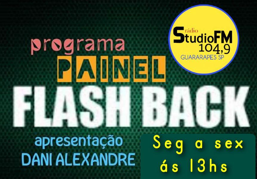 PAINEL FLASH BACK com DANNI ALEXANDRE